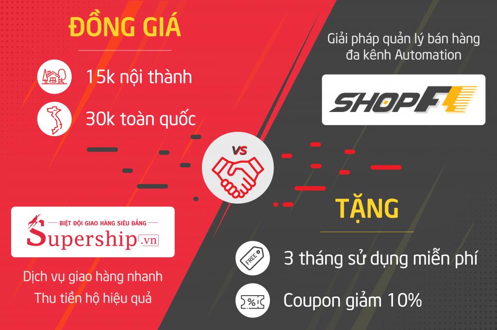 Ưu đãi phần mềm ShopF1 và giao hàng SuperShip