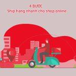 Cách ship hàng nhanh shop online