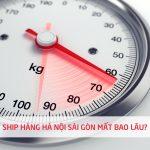 Ship hàng Hà Nội Sài Gòn mất bao lâu?